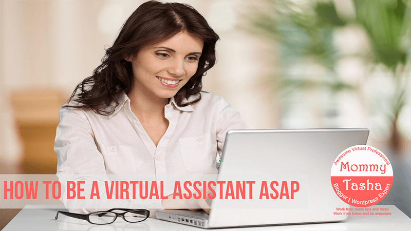 how to be a virtual assistant asap