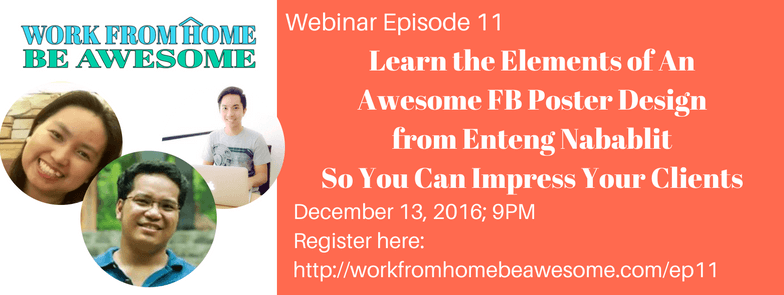 Learn the Elements of an Awesome FB Poster Design to Wow Your Clients with Enteng Nabablit