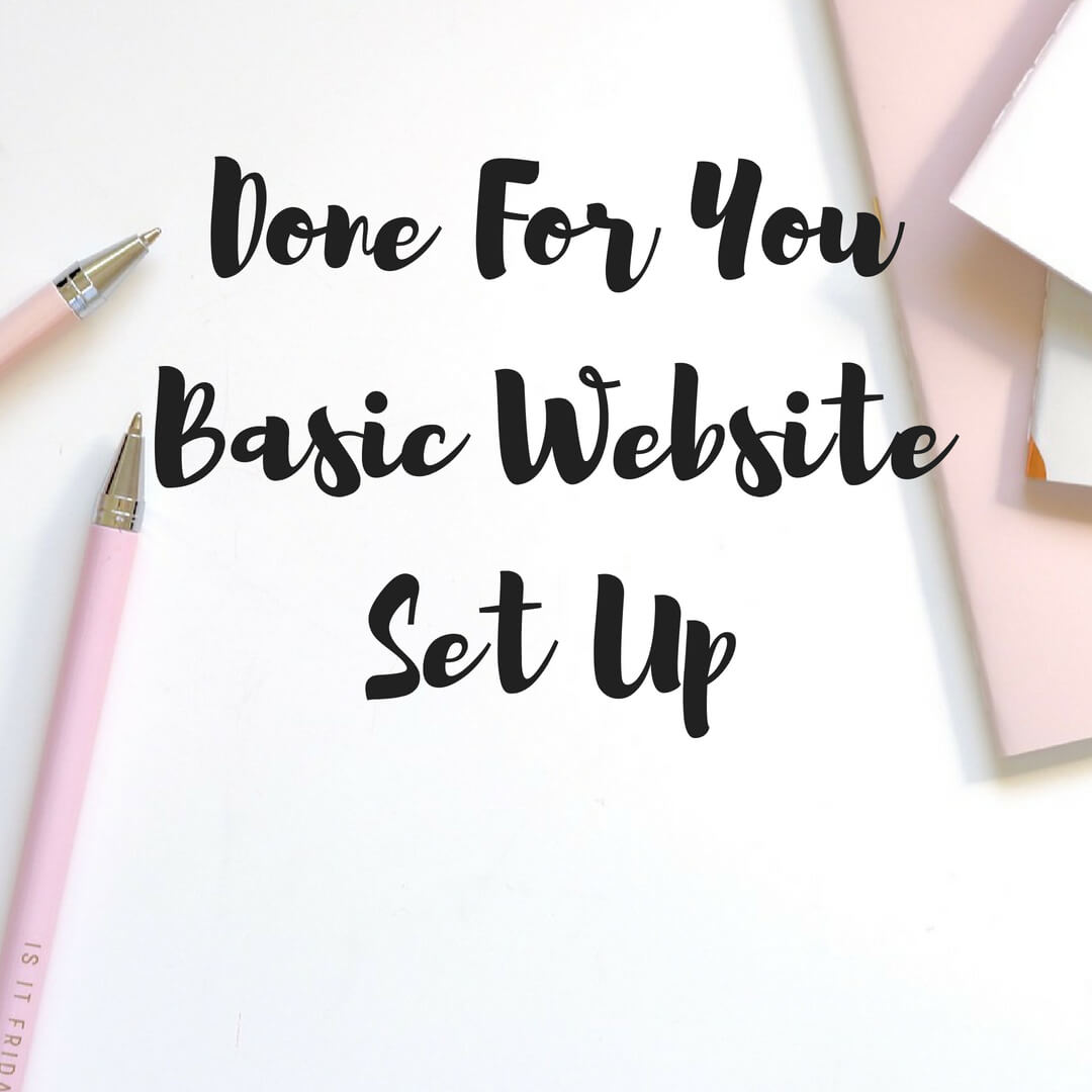 Done For You Basic WebsiteSet Up